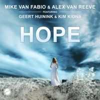 Mike van Fabio & Alex van ReeVe feat. Geert Huinink & Kim Kiona - Hope (Original Mix) [Abora Ascend] by Abora Recordings on SoundCloud