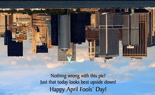 Picture Perfect April Fools' Day! - 2017 April fool day pranks April Fools Day 2017 April Fool Messages collection April Fool Day Cards Cards April Fool Day Cards April fool day pranks April Fool Messages collection April Fools Day 2017 Cards