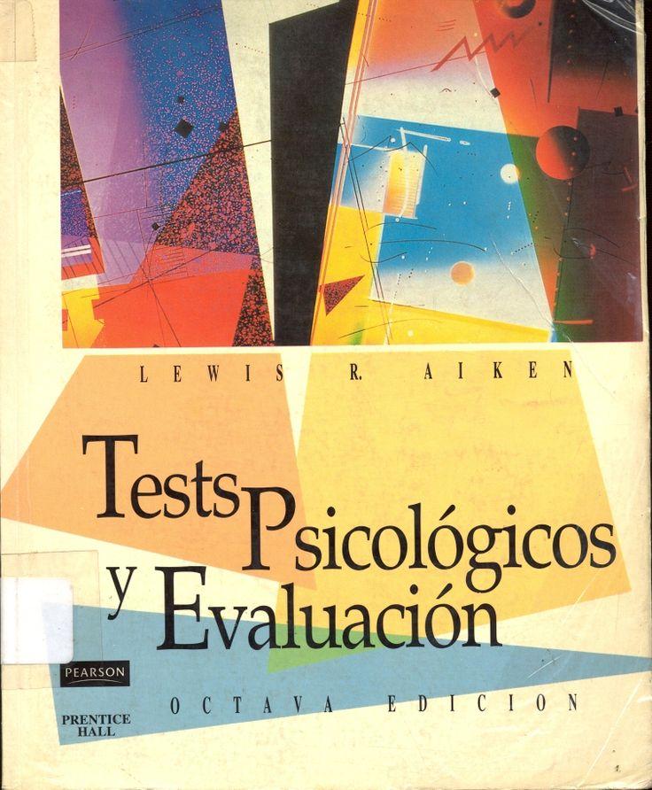 Diseño, evaluación y aplicación de tests psicológicos #testspsicologicosyevaluacion #lewisaiken #pearson #prenticehall #tests #medicionpsicologica #escueladecomerciodesantiago #bibliotecaccs
