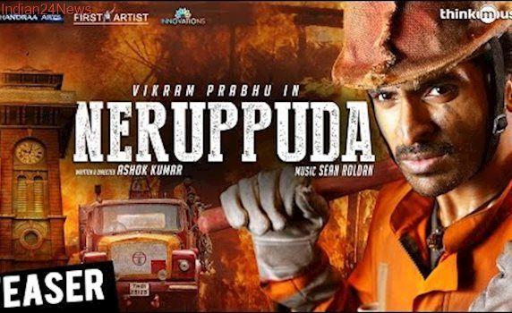 Neruppuda Teaser | Vikram Prabhu, Nikki Galrani | Sean Roldan | Ashok Kumar