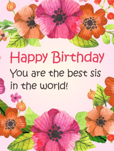78 best sister images on pinterest happy birthday greetings to the best sis in the world flower birthday card ell your sister m4hsunfo
