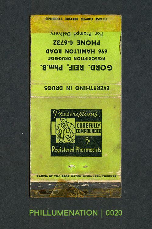 #Phillumenation 0020 : Gord. Reif, Phm.B.   Prescription Druggist   696 Hamilton Road   London, Ontario, Canada