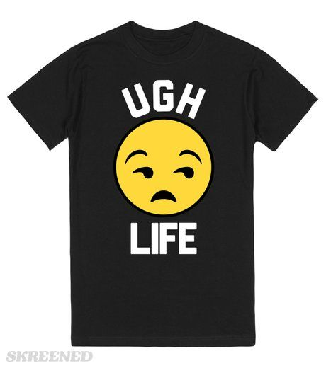 #UGH LIFE