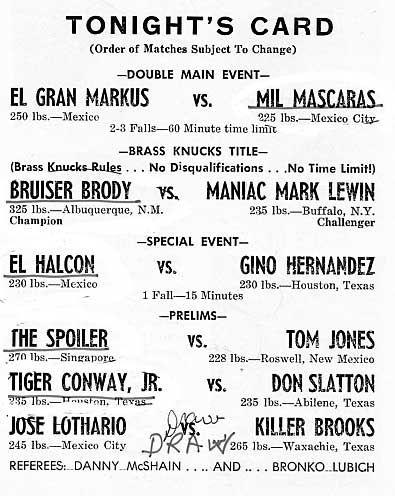 Brass Knucks Championship Bruiser Brody vs. Mark Lewin   Special Challenge Match Mil Mascaras vs. Gino Hernandez     Houston   July 6, 1979