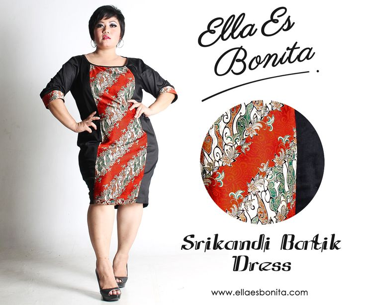Srikandi Batik Dress - This bodycon batik dress features high quality stretch twill and batik cotton, polyesther batik cotton, and silk batik which specially designed for sophisticated curvy women originally made by Indonesian Designer & Local Brand: Ella Es Bonita. Available at www.ellaesbonita.com