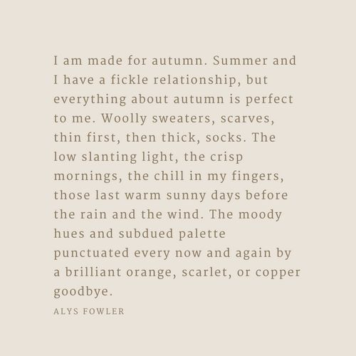 Autumn doesn't last nearly long enough, so I try to treasure it while it's here. Here's a list of 10 quotes that embody autumn in all its beauty & wonder. | Quotes About #Autumn | Fall Quotes | #Quotes