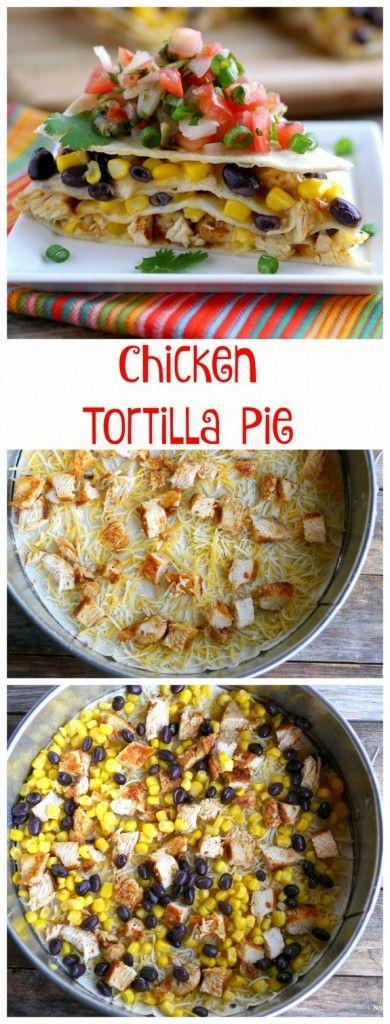 Quick Chicken Tortilla Pie