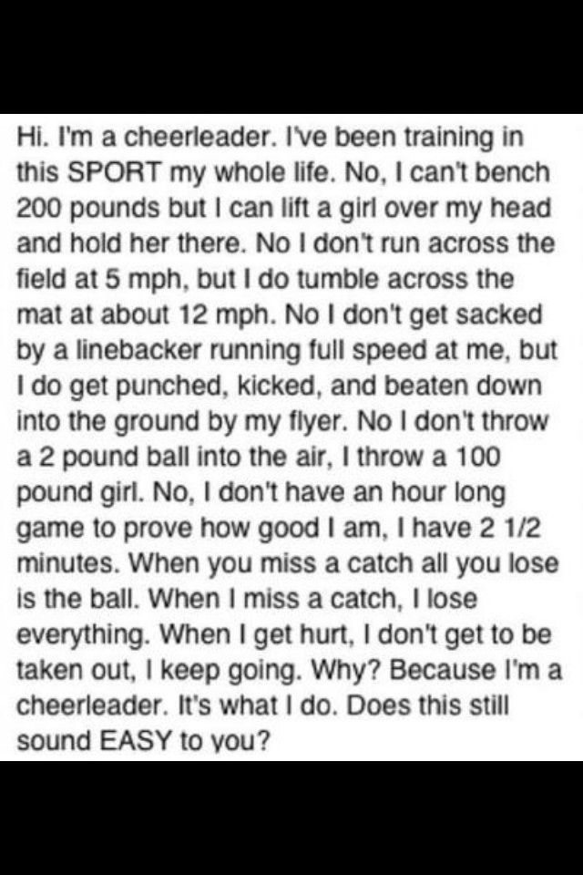 why do I love this so much? Not saying football is easy because I couldn't get tackled and still play, but hey cheer isn't as easy as it 'looks' either.