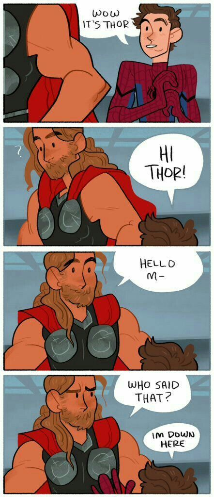 When Thor actually meets Peter. Lol