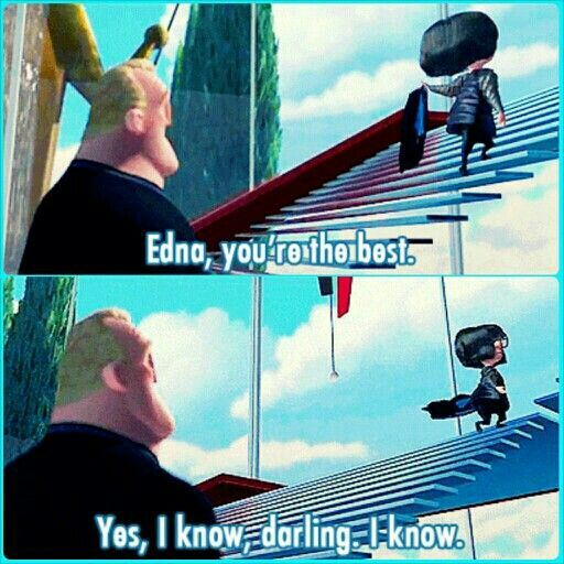 The Incredibles Edna Quotes