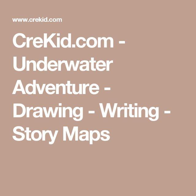 CreKid.com - Underwater Adventure - Drawing - Writing - Story Maps