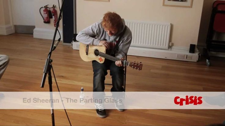 Favorite song that Ed Sheeran sings: The Parting Glass. -H