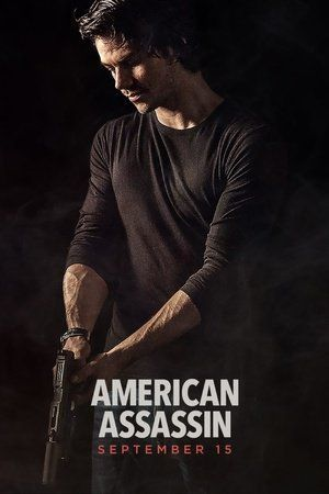 Watch American Assassin Full Movie Streaming HD