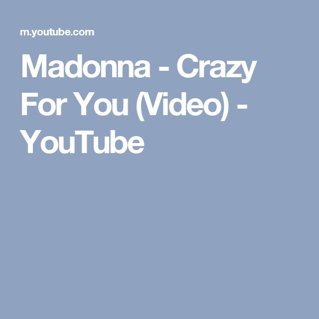 Madonna - Crazy For You (Video) - YouTube
