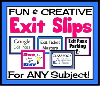 EXIT PASSES FOR ANY SUBJECT! Effective and Creative Formative Assessment...I would like to learn more about using exit slips...how to use them effectively.