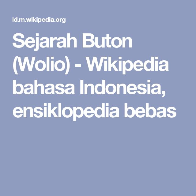 Sejarah Buton (Wolio) - Wikipedia bahasa Indonesia, ensiklopedia bebas