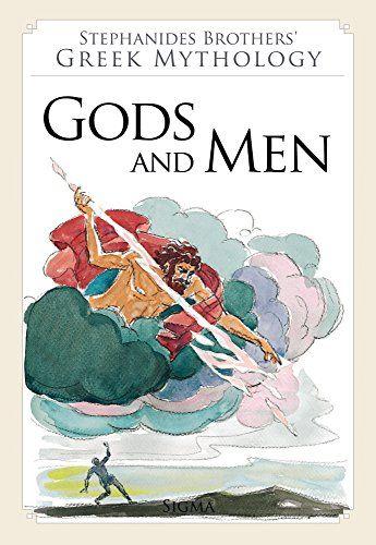 2. Gods and Men (Stephanides Brothers' Greek Mythology): Amazon.co.uk: Menalaos Stephanides, Menelaos Stephanides, Yannis Stephanides: 9789604250769: Books