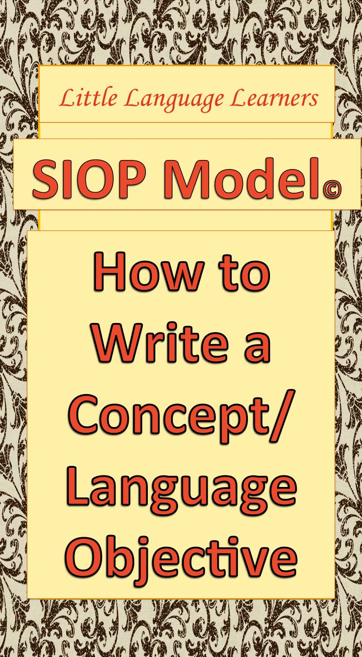 best images about content and language objectives ch 5 little language learners blog is breaking down the siop model feature by feature this post is about how to write a language content objective