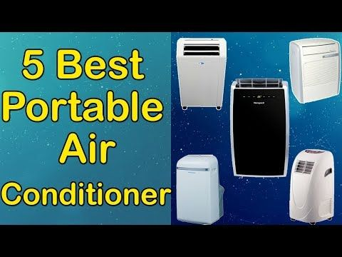 5 Best Portable Air Conditioner 2017 | Best Portable Air Conditioner Reviews | Top 5 Portable Air Conditioner Let's Have a Look:  Best Portable Air Conditioners are products which you'll be using for a fair amount of time. So it needs to be the best. But as there are thousands of Portable Air Conditioner available from hundreds of brands in the market, so it's not easy to pick the best one for you. It requires a lot of time and energy to do a fair research on them.