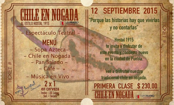 #Advertising Show and Dinner Ticket - Chile en Nogada Hostal 1915
