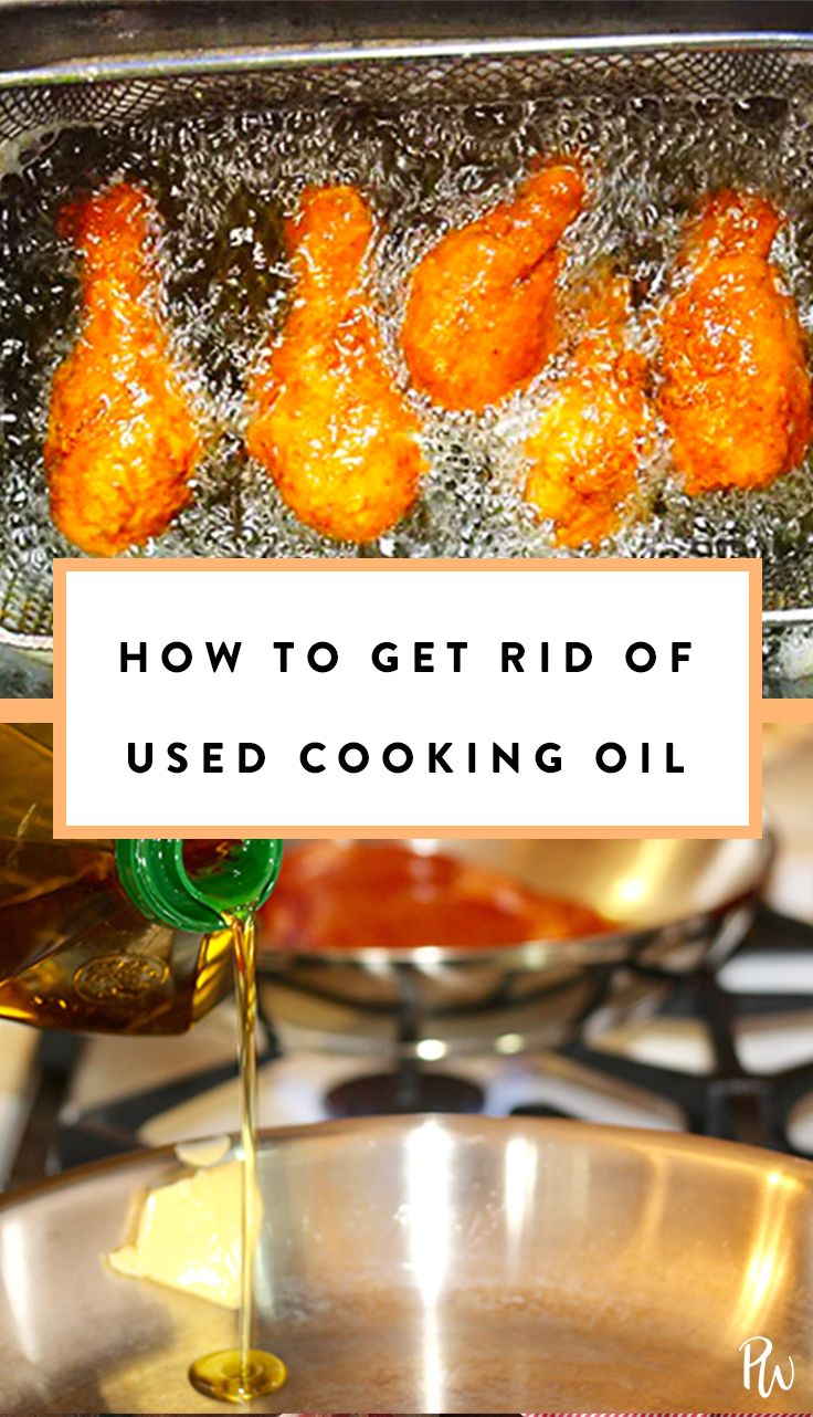 How To Get Rid Of Used Cooking Oil Best Cooking Oil Cooking A