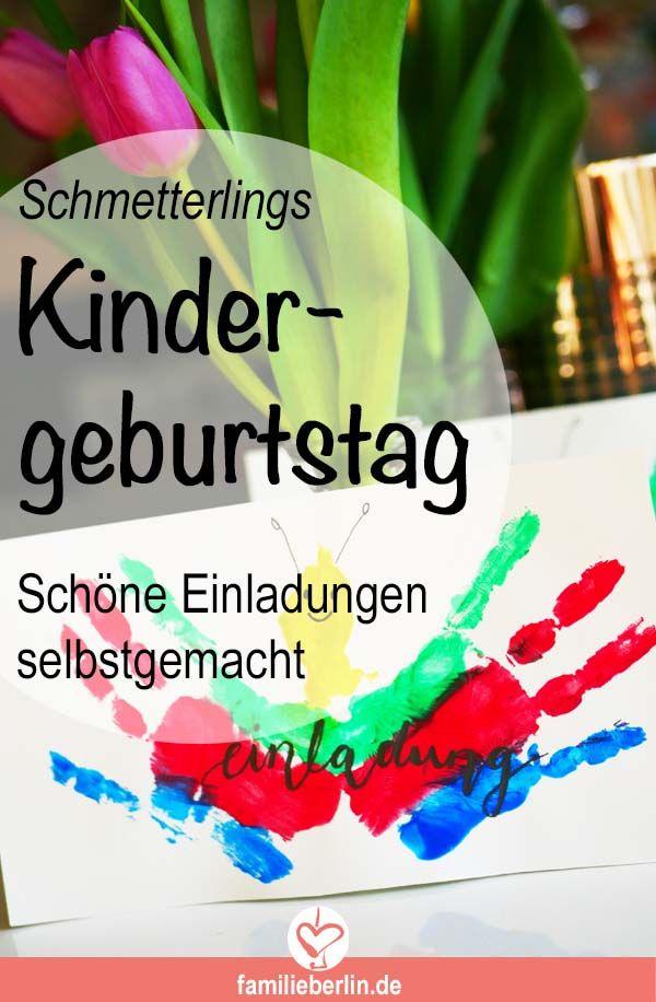 Schmetterlingsparty Zum Kindergeburtstag Diy Einladungen Mit