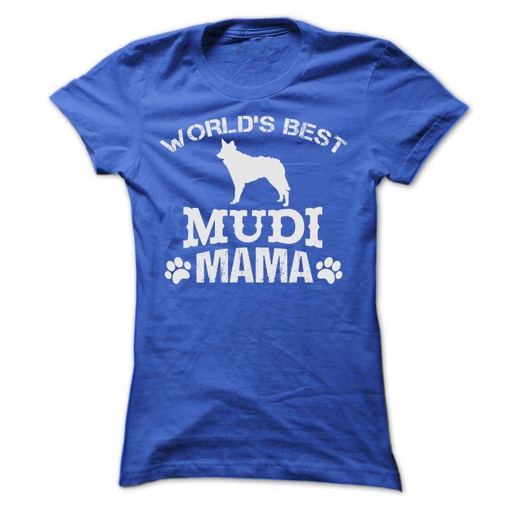 WORLDS BEST MUDI MAMA SHIRT Cool Mudi T Shirt (*_*)