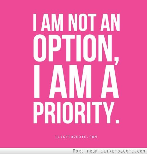 Put YOUrself First - be a priority