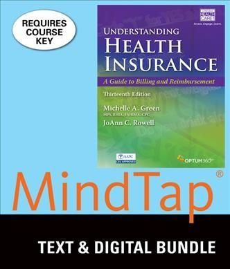 Understanding Health Insurance + Lms Integrated Mindtap Medical Insurance & Coding, 4-term Access: A Guide to Billing and Rei...