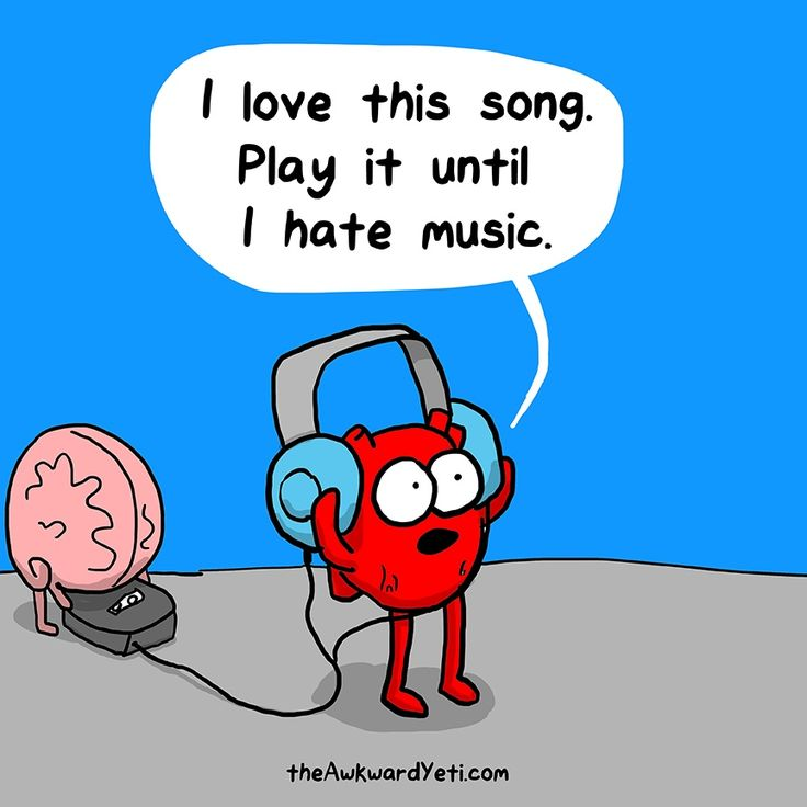 Play it until I hate music