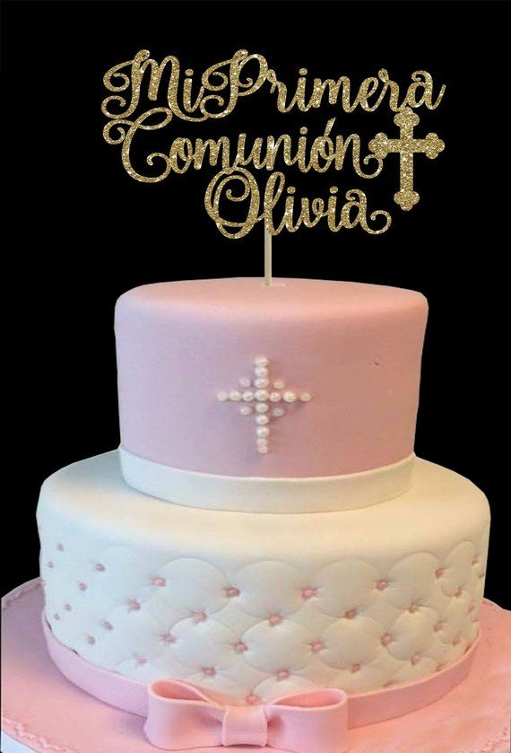 The Cake Topper Is Propped On Wooden Dowels Depending On The Width Of The Design We May Have To A Comunion Cake Communion Cake Topper Confirmation Cake Topper
