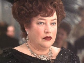 Molly Brown. Played by Kathy Bates