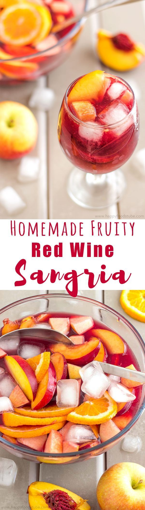 Homemade Fruity Red Wine Sangria. Super easy recipe. Nectarines, Apples, Oranges + Red Wine and Juice | http://happyfoodstube.com