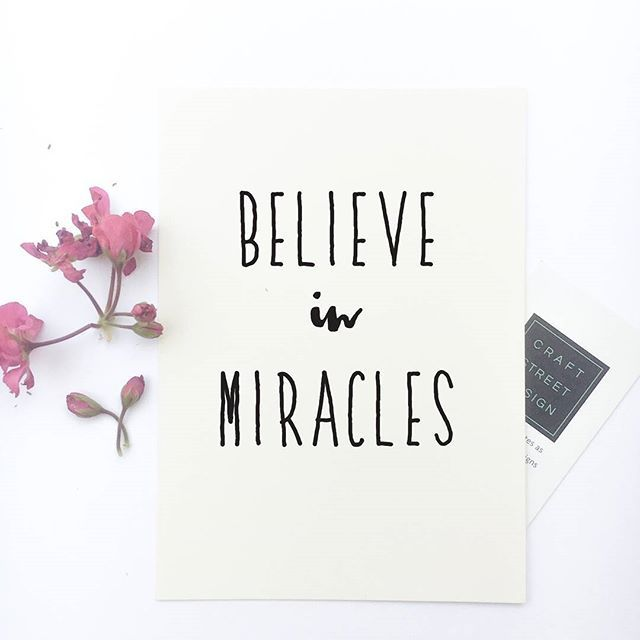 Inspirational Quote Print Believe In Miracles Inspirational