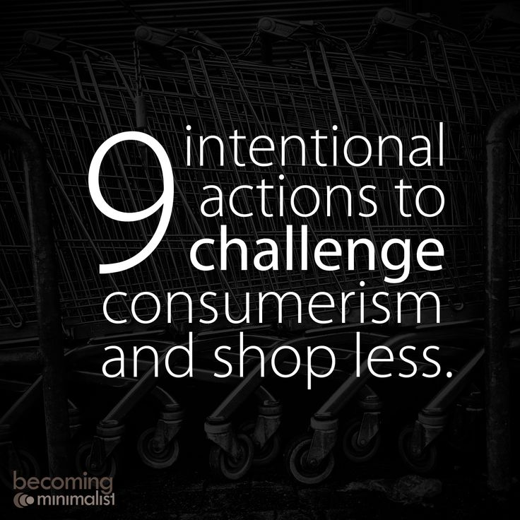 9 Intentional Ways to Challenge Consumerism in Your Life