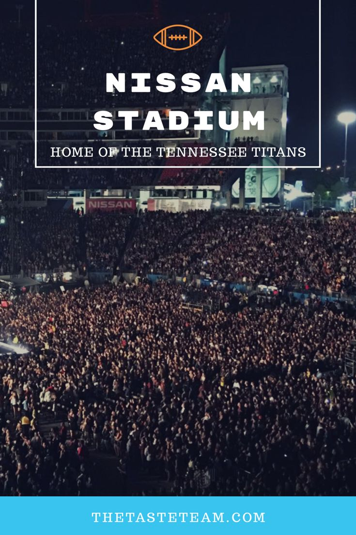 The Taste Team's inside look at Nissan Stadium, Hime of the Tennessee Titans in Nashville.