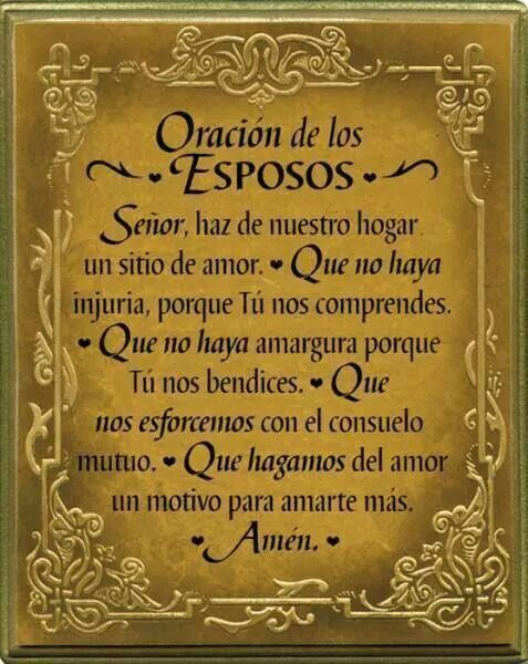 Oracion de los esposos.  Posted on Prayer FB page July 3, 2017