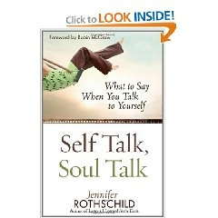 Self-Talk, Soul Talk. So great for getting rod of all those lies we hear in our head, that's out thought closet according to Jennifer.