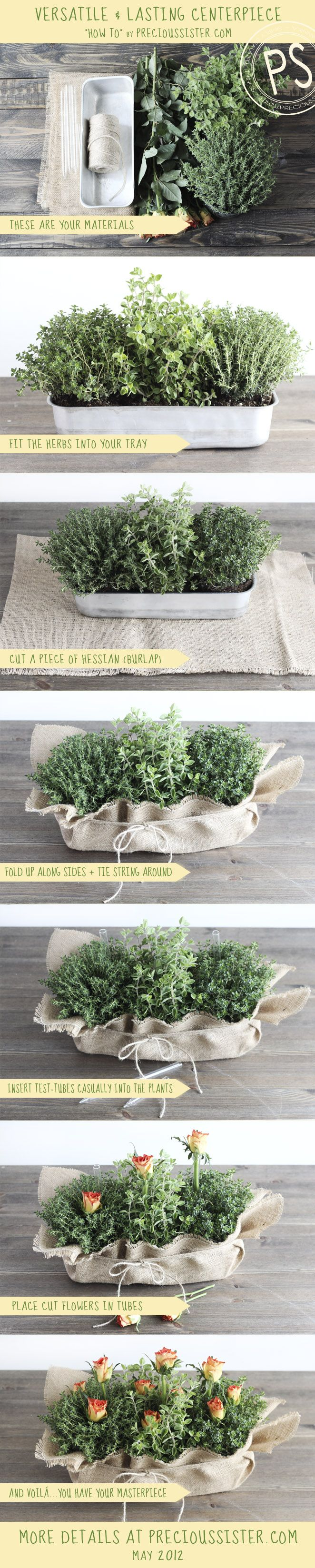 HOW TO; MAKE A VERSATILE AND LASTING LIVING CENTERPIECE; Using a few materials like burlap, jute some cut flowers and 3 potted herbs of your choice. Flowers | Precious Sister
