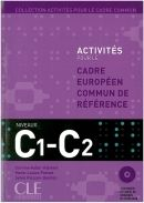 Activites pour le CECR - C1/C2 Livre + corriges + CD audio