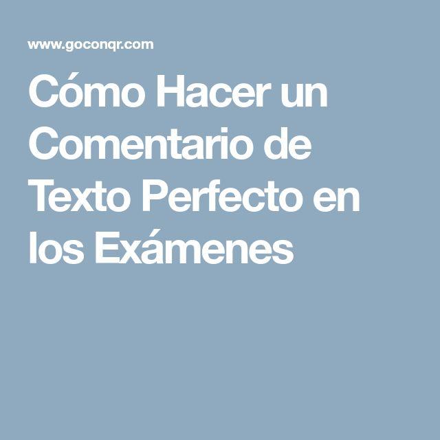 Cómo Hacer un Comentario de Texto Perfecto en los Exámenes