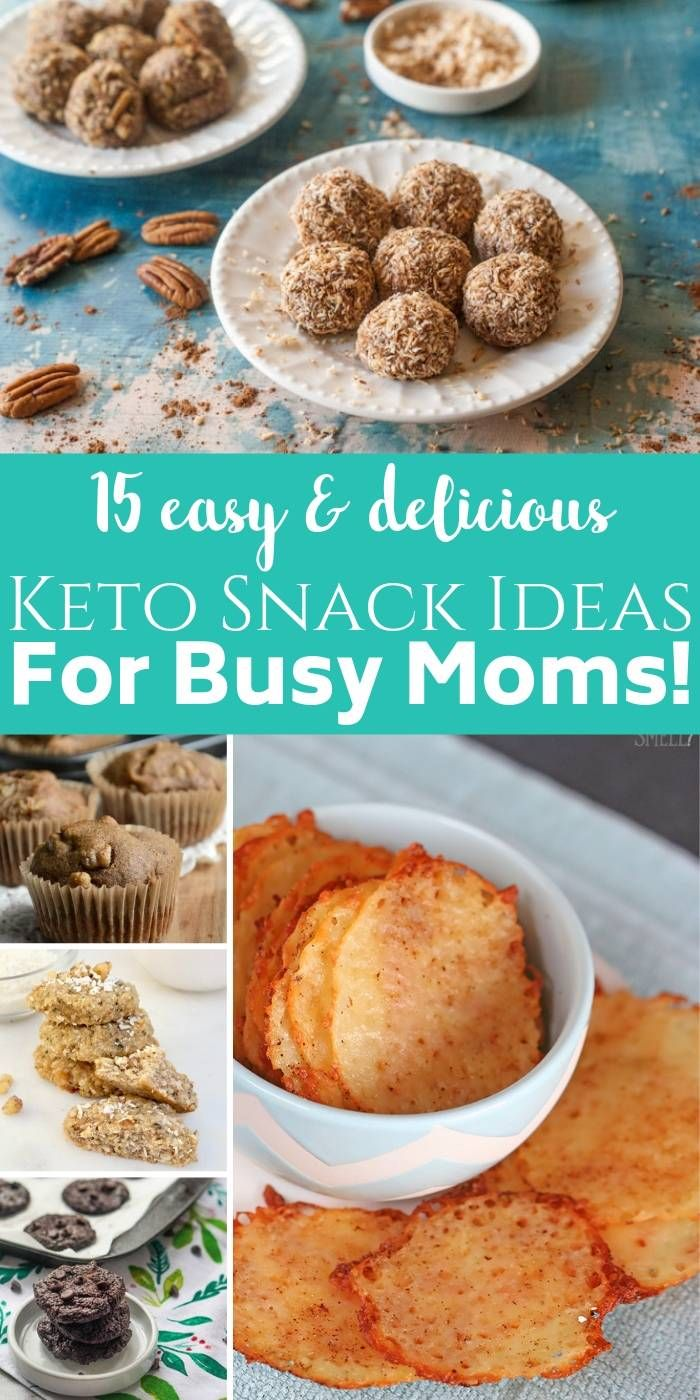 Here Are 15 Easy And Delicious Keto Snack Ideas For Busy Moms Eat