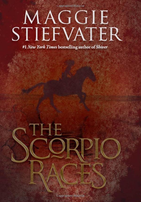 The Scorpio Races: Maggie Stiefvater