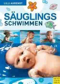 Säuglingsschwimmen Und Kindliche Entwicklung: Theorie Und Praxis Des Eltern-kind-schwimmens Im Ersten Lebensjahr free ebook