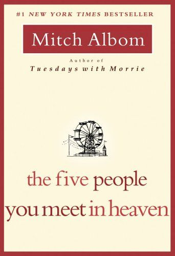 The Five People You Meet In Heaven by Mitch Albom [Daisy]