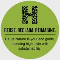HauteNature was founded in the summer of 2006 as an online resource guide to catalog smart creative reuse ideas, art, design and cutting edge eco inventions. The focus at HauteNature is on innovative methods of harnessing the earths resources without waste.