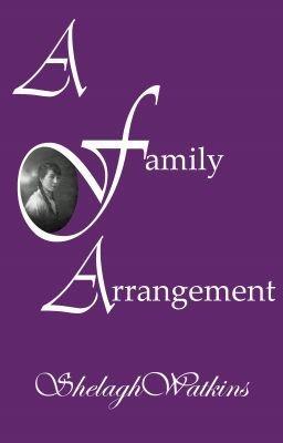 A Family Arrangement Part Two: Seth - ShelaghWatkins