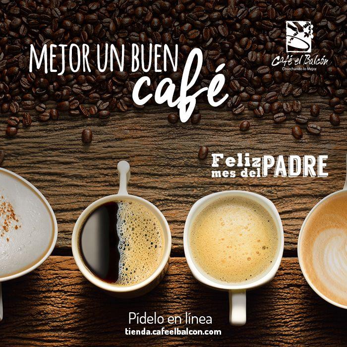 Mejor un buen café