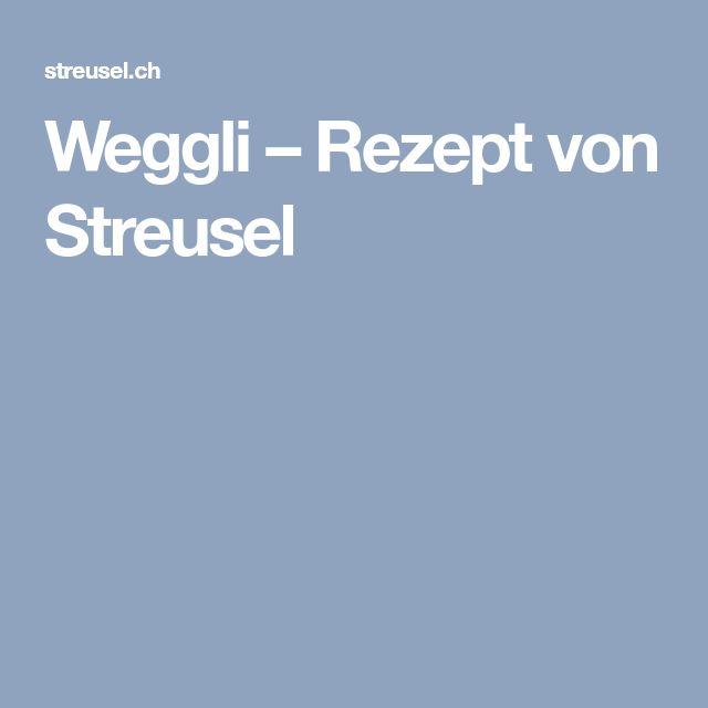 Weggli – Rezept von Streusel