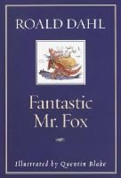 Fantastic Mr. Fox by Roald Dahl (double click the image to request this title)